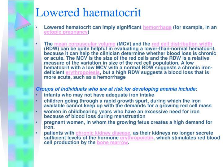 Lowered haematocrit