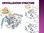 crystallization structure