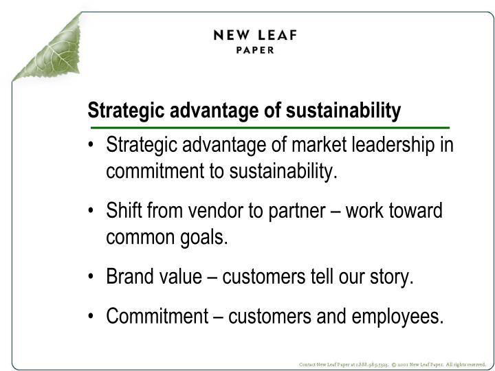 Strategic advantage of sustainability