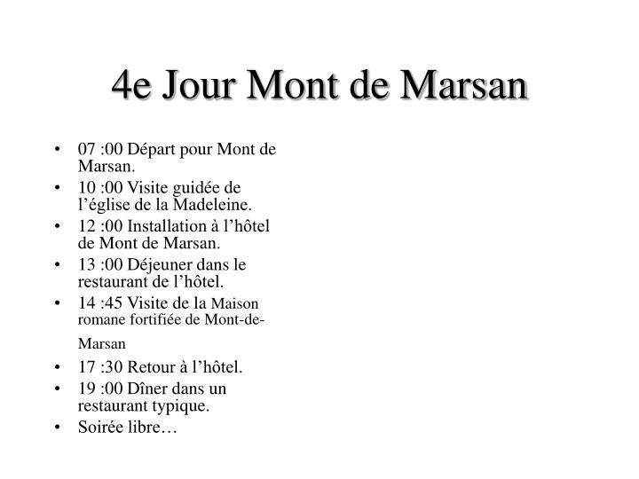 4e Jour Mont de Marsan