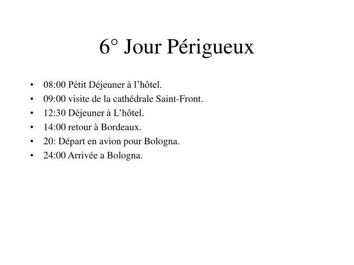 6° Jour Périgueux