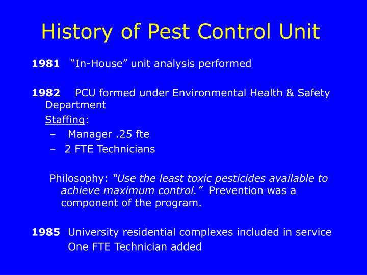 History of Pest Control Unit