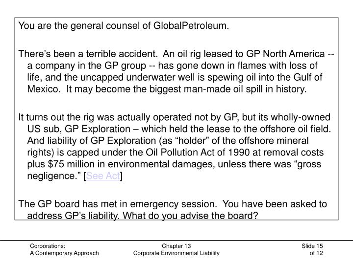 You are the general counsel of GlobalPetroleum.