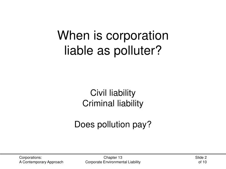 When is corporation liable as polluter