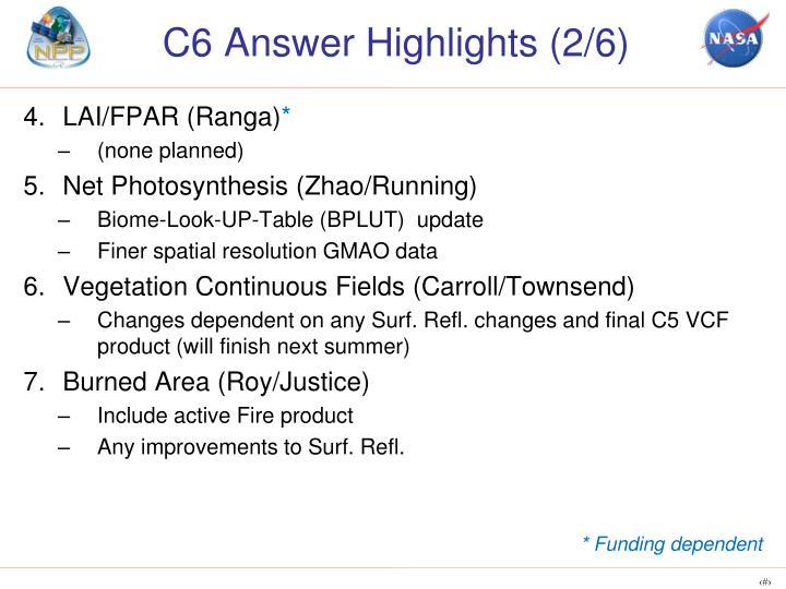 C6 Answer Highlights (2/6)