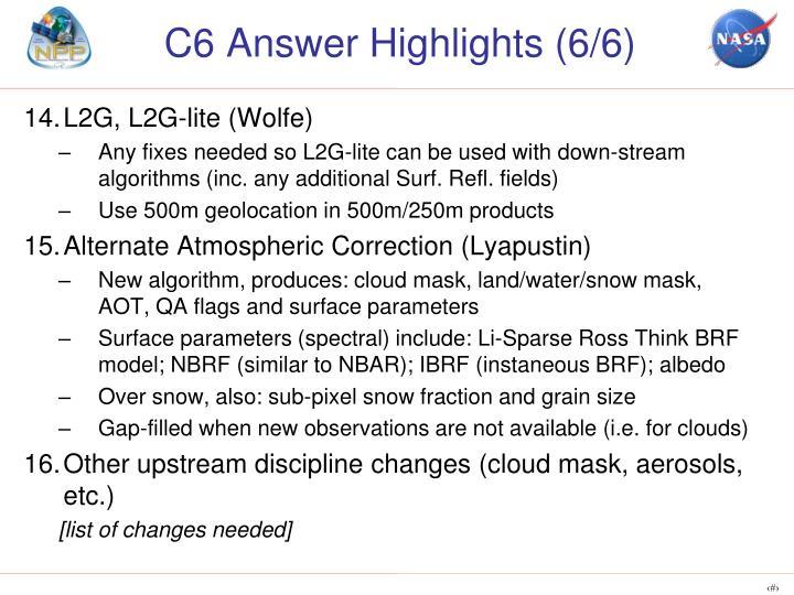 C6 Answer Highlights (6/6)