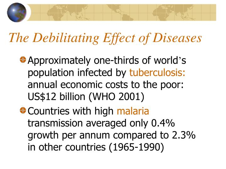The Debilitating Effect of Diseases