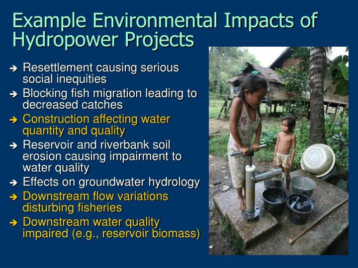 Example Environmental Impacts of Hydropower Projects