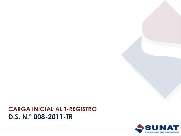 CARGA INICIAL AL T-REGISTRO