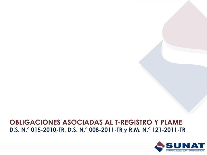 OBLIGACIONES ASOCIADAS AL T-REGISTRO Y PLAME