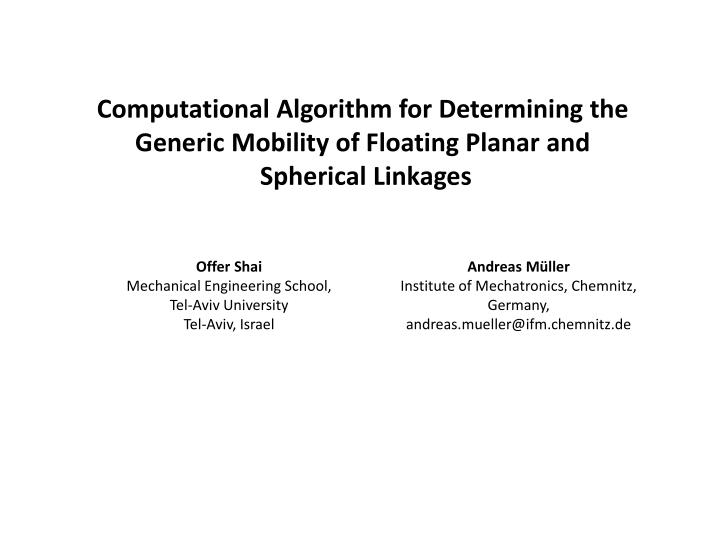 Computational Algorithm for Determining the Generic Mobility of Floating Planar and