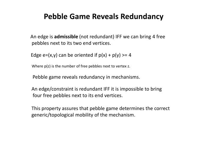 Pebble Game Reveals Redundancy