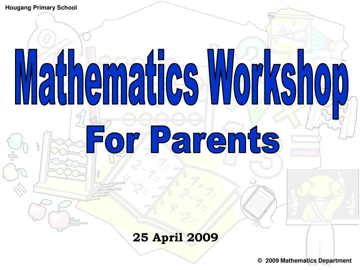 Mathematics Workshop