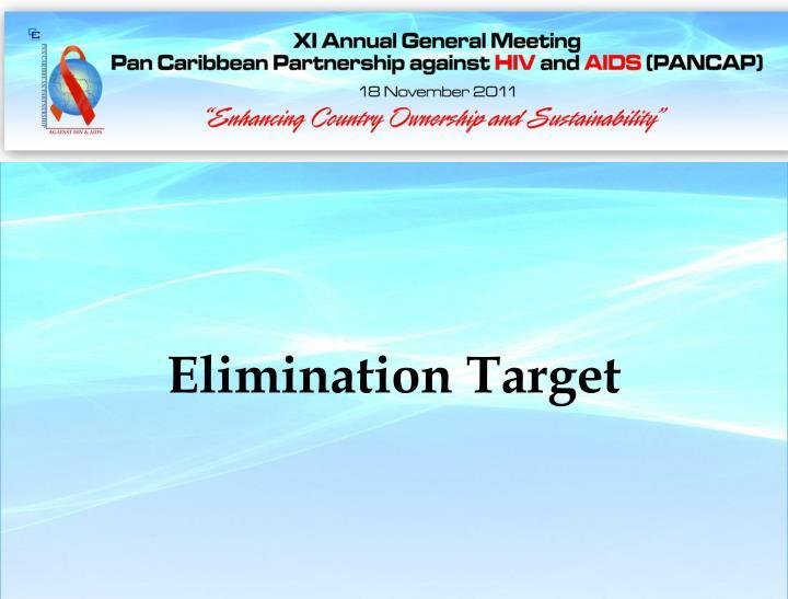 Elimination Target