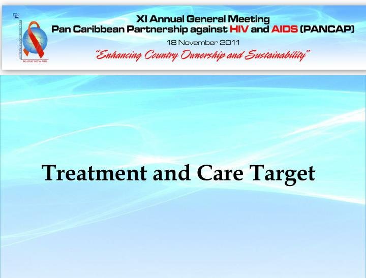 Treatment and Care Target