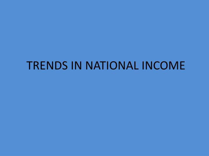 trends in national income