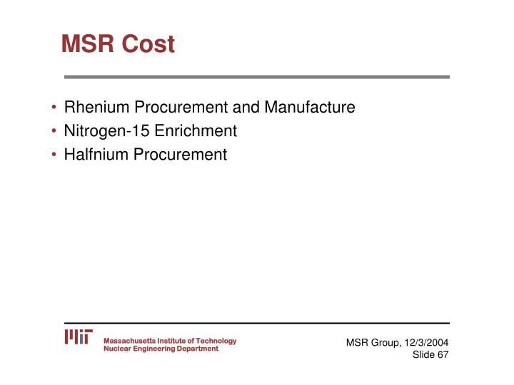 MSR Cost
