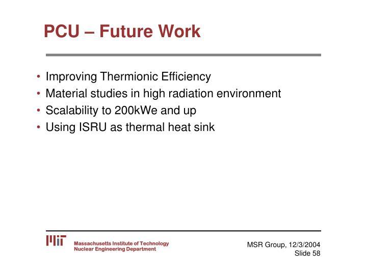 PCU – Future Work