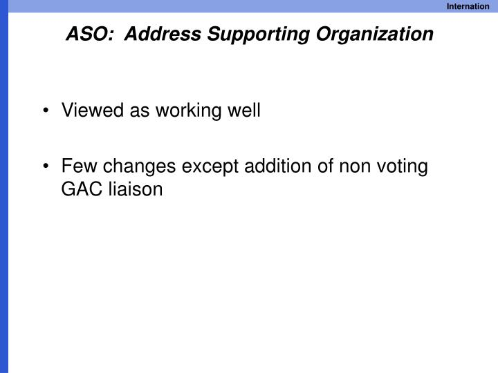 ASO:  Address Supporting Organization