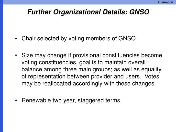Further Organizational Details: GNSO