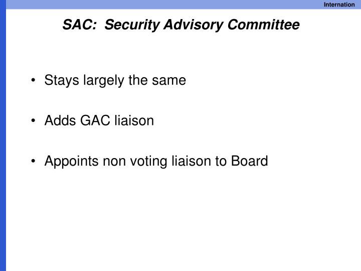 SAC:  Security Advisory Committee