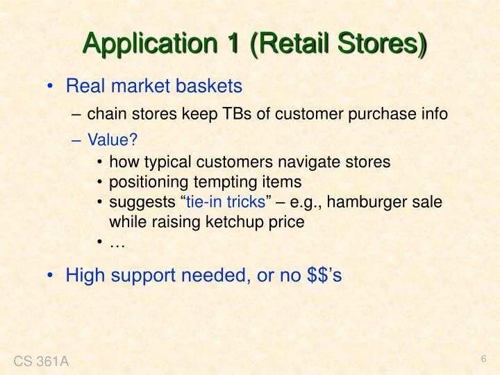 Application 1 (Retail Stores)