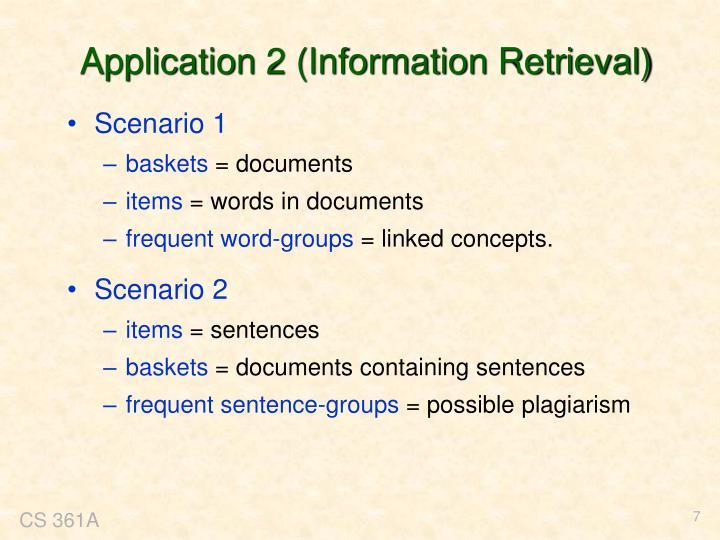 Application 2 (Information Retrieval)