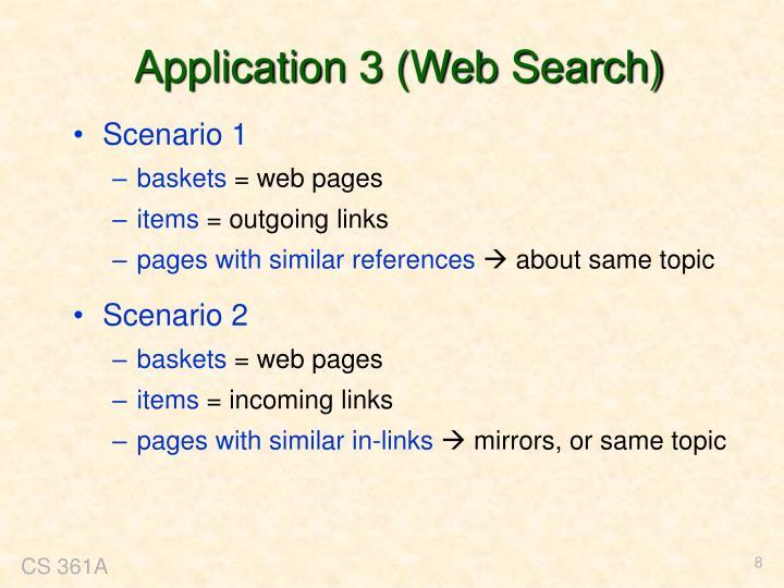Application 3 (Web Search)