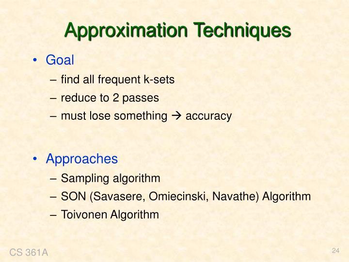 Approximation Techniques