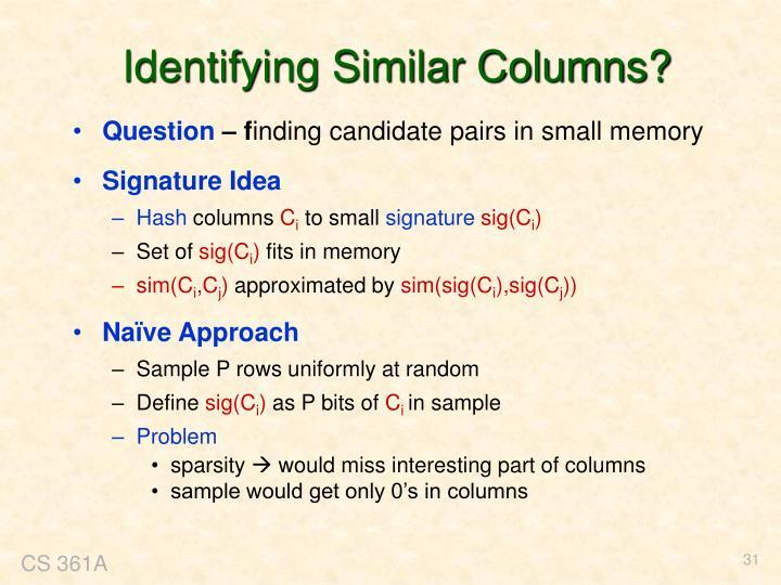 Identifying Similar Columns?