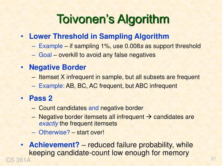 Toivonen's Algorithm