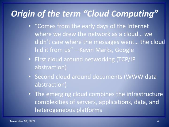 "Origin of the term ""Cloud Computing"""