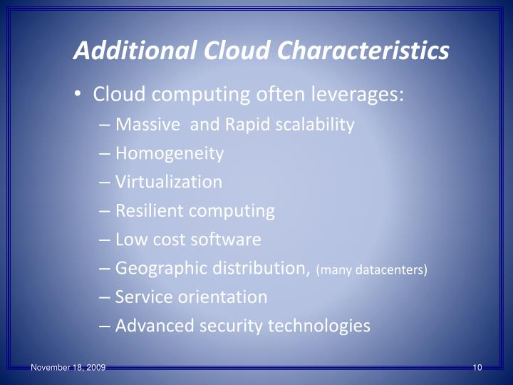 Additional Cloud Characteristics