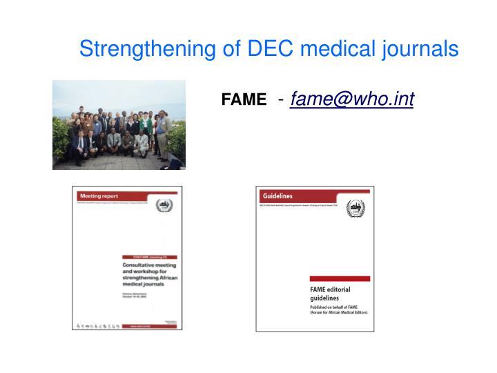Strengthening of DEC medical journals
