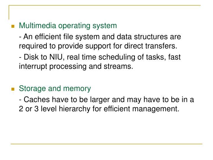 Multimedia operating system