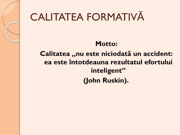 CALITATEA FORMATIV