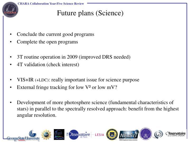 Future plans (Science)