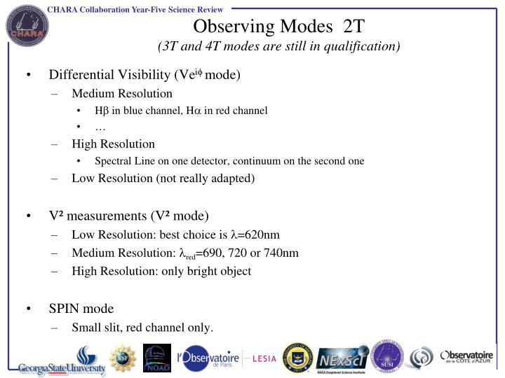 Observing Modes  2T