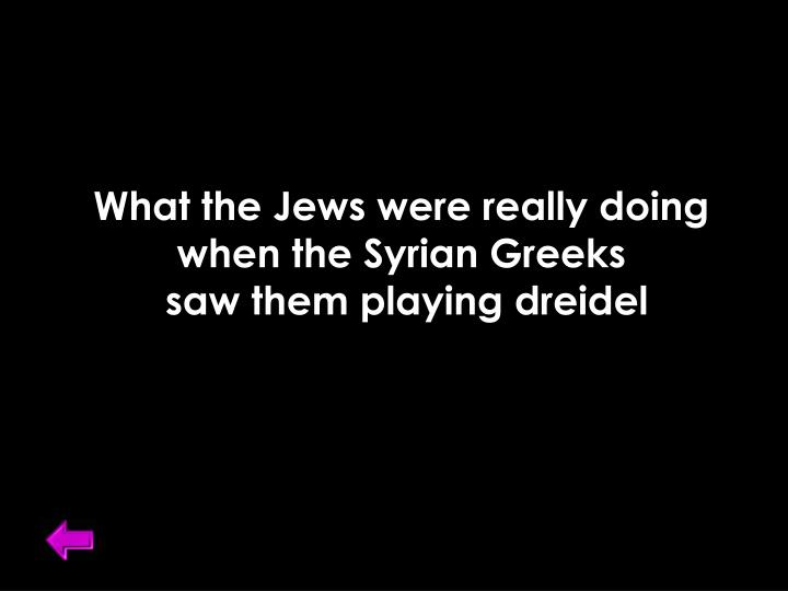 What the Jews were really doing