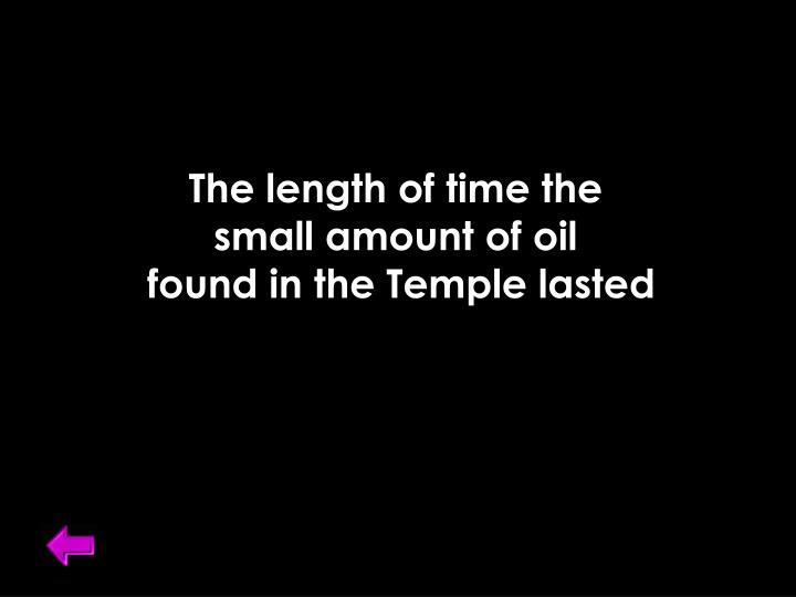 The length of time the