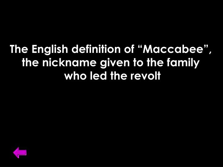 """The English definition of """"Maccabee"""","""