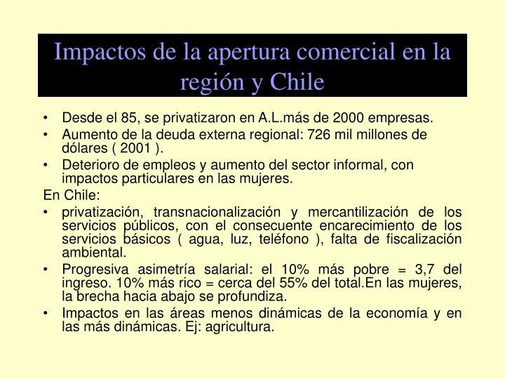 Impactos de la apertura comercial en la región y Chile