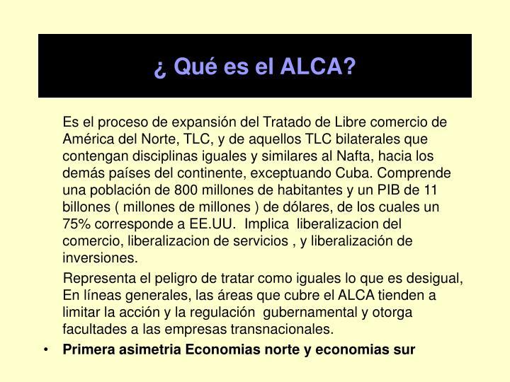 ¿ Qué es el ALCA?