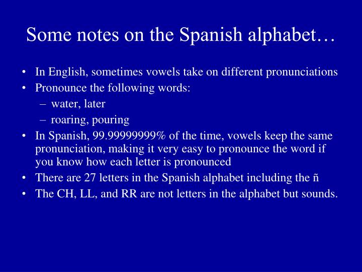 Some notes on the spanish alphabet