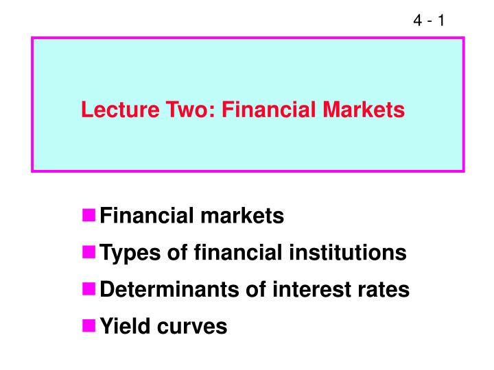 Lecture two financial markets