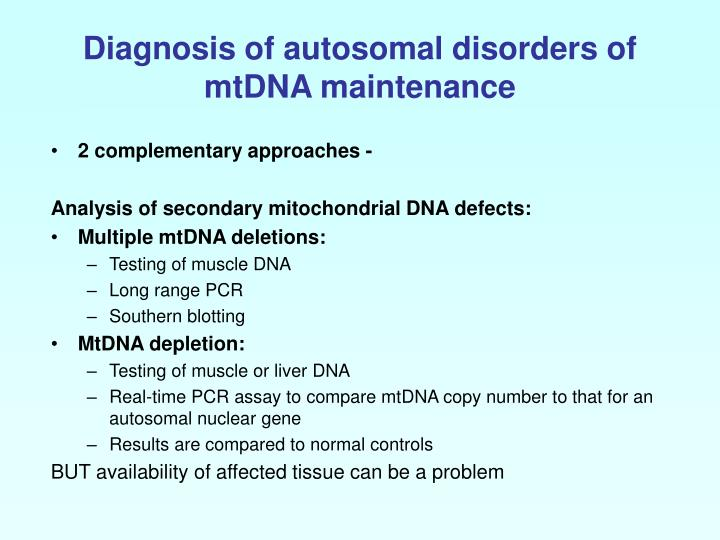 Diagnosis of autosomal disorders of mtDNA maintenance