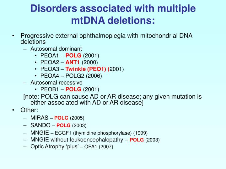 Disorders associated with multiple mtDNA deletions: