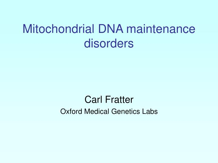 mitochondrial dna maintenance disorders