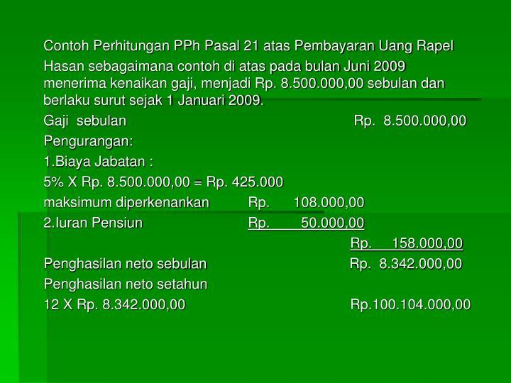 Contoh Perhitungan PPh Pasal 21 atas Pembayaran Uang Rapel