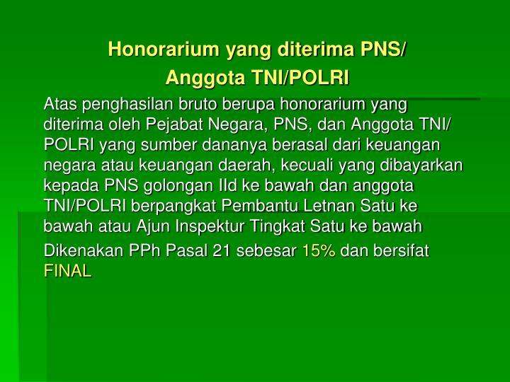 Honorarium yang diterima PNS/
